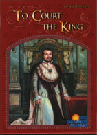To Court The King cover